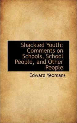 Shackled Youth