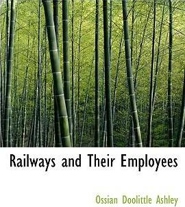 Railways and Their Employees