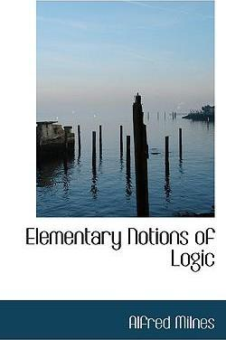 Elementary Notions of Logic