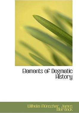 Elements of Dogmatic History