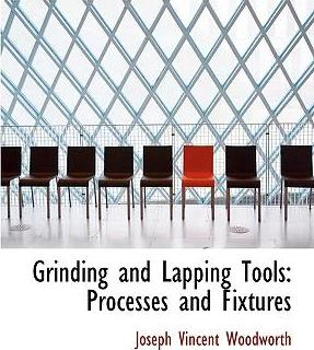 Grinding and Lapping Tools