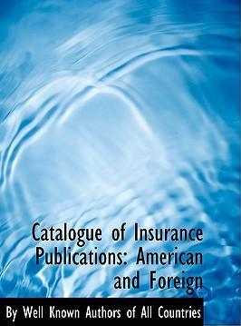 Catalogue of Insurance Publications
