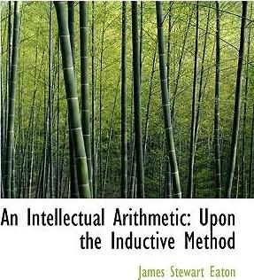 An Intellectual Arithmetic, Upon the Inductive Method