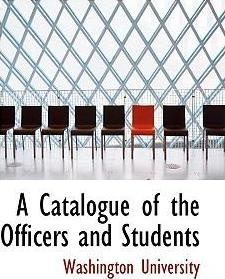 A Catalogue of the Officers and Students