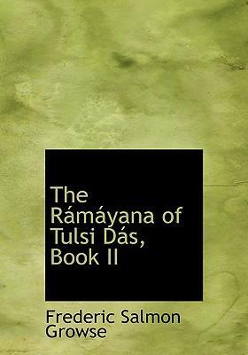 The Raimaiyana of Tulsi Dais, Book II