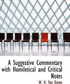 A Suggestive Commentary with Homiletical and Critical Notes