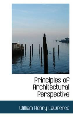 Principles of Architectural Perspective