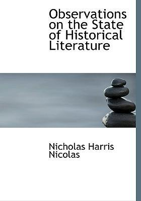 Observations on the State of Historical Literature