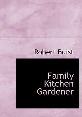 Family Kitchen Gardener