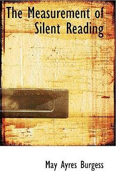 The Measurement of Silent Reading