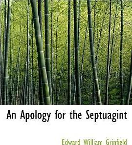 An Apology for the Septuagint