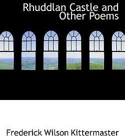Rhuddlan Castle and Other Poems