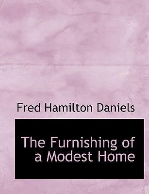 The Furnishing of a Modest Home