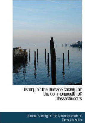 History of the Humane Society of the Commonwealth of Massachusetts