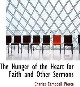The Hunger of the Heart for Faith and Other Sermons