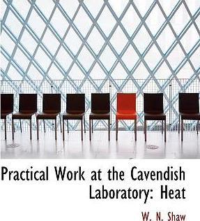 Practical Work at the Cavendish Laboratory