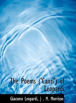 The Poems ('Canti') of Leopardi