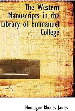 The Western Manuscripts in the Library of Emmanuel College