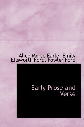 Early Prose and Verse