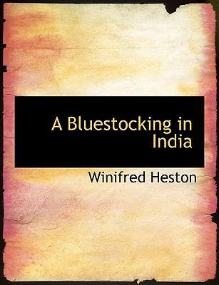 A Bluestocking in India