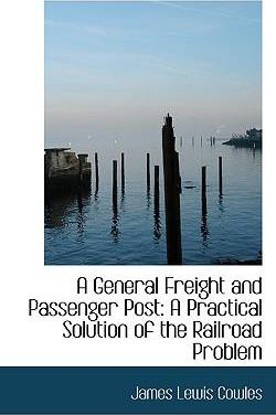 A General Freight and Passenger Post