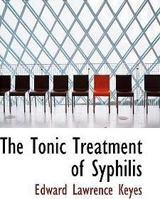 The Tonic Treatment of Syphilis