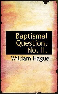 Baptismal Question, No. II.