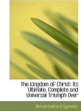 The Kingdom of Christ