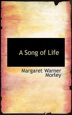 A Song of Life