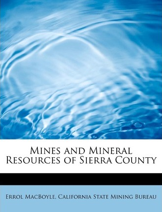 Mines and Mineral Resources of Sierra County