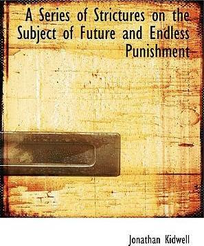 A Series of Strictures on the Subject of Future and Endless Punishment