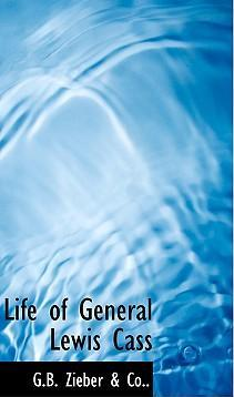 Life of General Lewis Cass