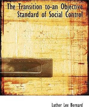 The Transition To-An Objective Standard of Social Control