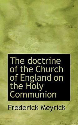 The Doctrine of the Church of England on the Holy Communion