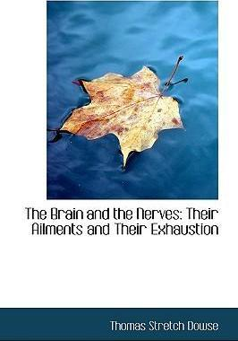 The Brain and the Nerves
