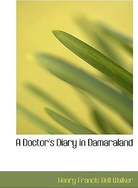 A Doctor's Diary in Damaraland