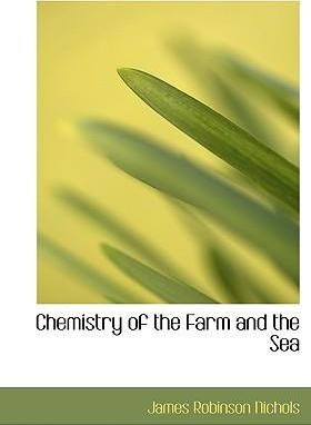 Chemistry of the Farm and the Sea