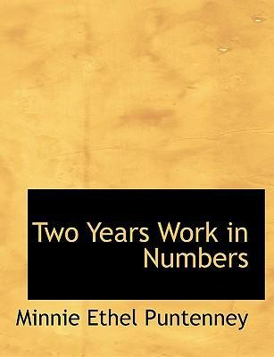 Two Years Work in Numbers