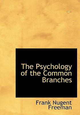 The Psychology of the Common Branches