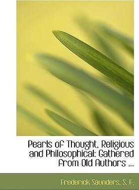 Pearls of Thought, Religious and Philosophical