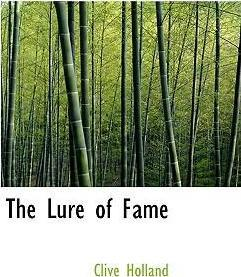 The Lure of Fame