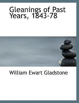 Gleanings of Past Years, 1843-78