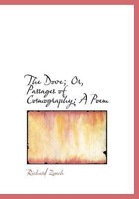 The Dove; Or, Passages of Cosmography