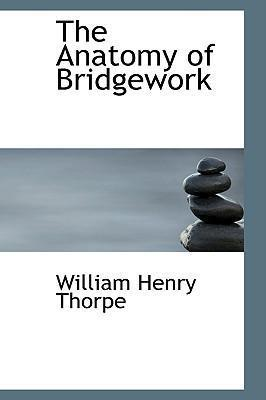 The Anatomy of Bridgework