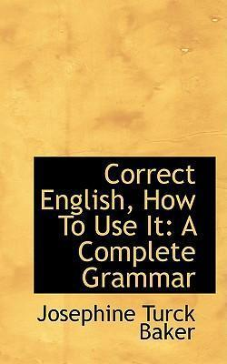 Correct English, How to Use It