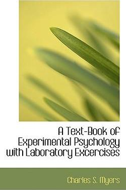A Text-Book of Experimental Psychology with Laboratory Excercises