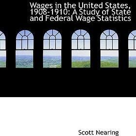 Wages in the United States, 1908-1910