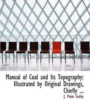 Manual of Coal and Its Topography