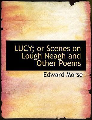 Lucy; Or Scenes on Lough Neagh and Other Poems
