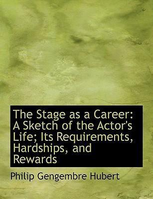 The Stage as a Career